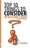Top 10 Things To Consider All In A Day's Work