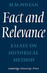 Fact and Relevance: Essays on Historical Method