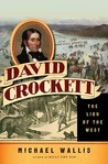 David Crockett: The Lion of the West