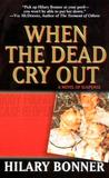 When the Dead Cry Out