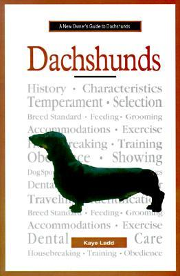 A New Owner's Guide To Dachshunds (Jg Dog)