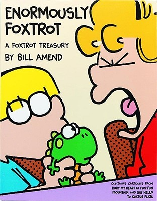 Enormously FoxTrot by Bill Amend