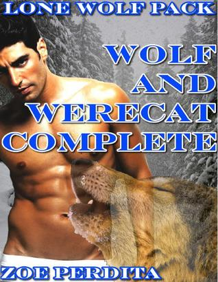 Wolf and Werecat Complete (Lone Wolf Pack #5-7)