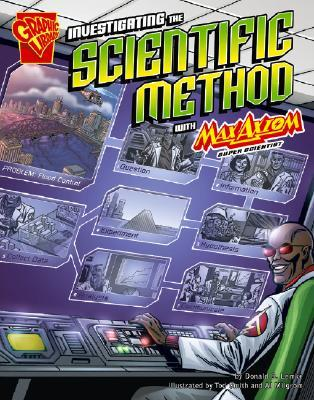 Investigating the Scientific Method with Max Axiom, Super Sci... by Donald B. Lemke