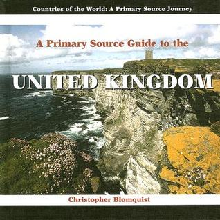 A Prmiary Source Guide to the United Kingdom