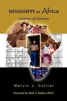 Mississippi to Africa: A Journey of Discovery