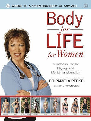 Body for Life for Women by Pamela Peeke