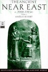 The Ancient Near East: C.3000-330 BC (2 Volumes)