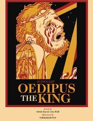 Sophocles' Oedipus the King by Gita Wolf