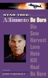 A Time to Be Born (Star Trek: The Next Generation: Time, #1)
