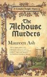 The Alehouse Murders (Templar Knight Mystery, #1)