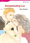 Domesticating Luc (Harlequin Romance Manga)