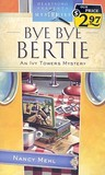 Bye Bye Bertie (Ivy Towers, #2)
