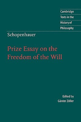 Prize Essay on the Freedom of the Will (Texts in the History of Philosophy)