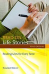 Read On... Life Stories: Reading Lists for Every Taste