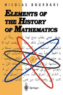 Elements Of The History Of Mathematics
