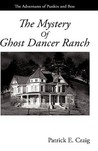 The Mystery of Ghost Dancer Ranch