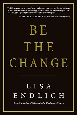 Be the Change by Lisa Endlich