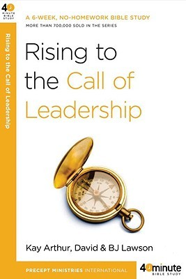 Rising to the Call of Leadership