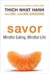 Savor by Thich Nhat Hanh