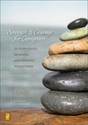 Strength & Courage for Caregivers: 30 Hope-Filled Morning and Evening Reflections