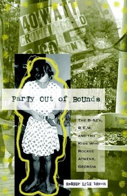 Party Out of Bounds by Rodger Lyle Brown