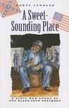 A Sweet-Sounding Place: A Civil War Story of the Black 54th Regiment