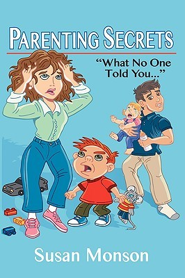 Parenting Secrets: What No One Told You...