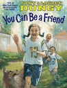 You Can Be a Friend by Tony Dungy