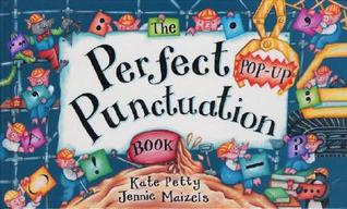 The Perfect Pop-Up Punctuation Book