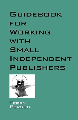Guidebook for Working with Small Independent Publishers