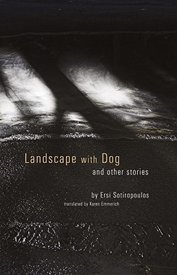 Landscape with Dog by Ersi Sotiropoulos