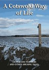 A Cotswold Way of Life by Edward Jewell