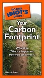 The Pocket Idiot's Guide to Your Carbon Footprint