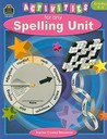 Activities for Any Spelling Unit, Grades 4-6