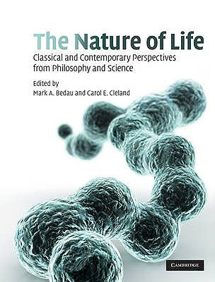 The Nature of Life: Classical and Contemporary Perspectives from Philosophy and Science