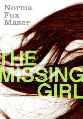 The Missing Girl by Norma Fox Mazer