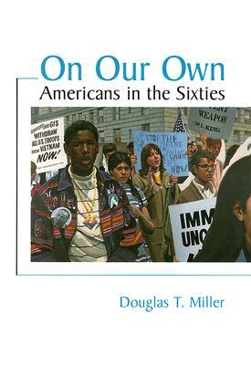 On Our Own by Douglas Miller