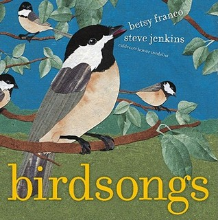 Birdsongs by Betsy Franco