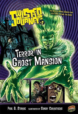 Terror in Ghost Mansion (Twisted Journeys, #3)