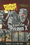 Escape from Pyramid X (Twisted Journeys, #2)