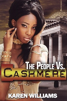 The People Vs. Cashmere by Karen     Williams