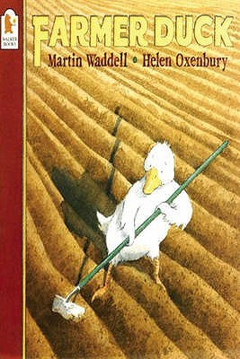 Farmer Duck by Martin Waddell — Reviews, Discussion, Bookclubs, Lists