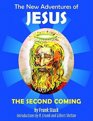 The New Adventures of Jesus: The Second Coming