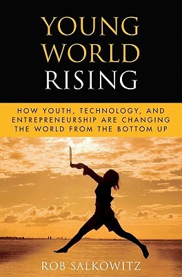 Young World Rising by Rob Salkowitz