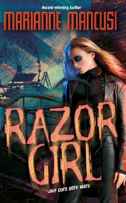 Razor Girl by Mari Mancusi
