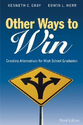 Other Ways to Win by Kenneth C.  (Carter) Gray
