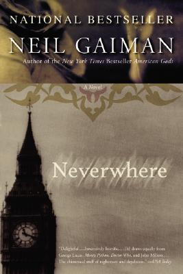 Neverwhere (London Below,  The World of Neverwhere)