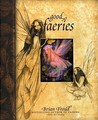 Good Faeries/Bad Faeries by Brian Froud