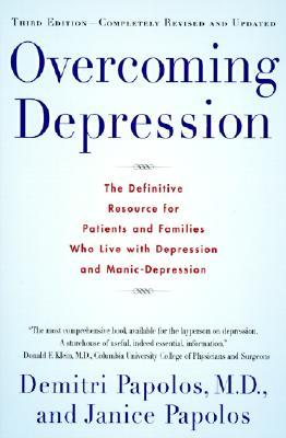 Overcoming Depression by Demitri Papolos
